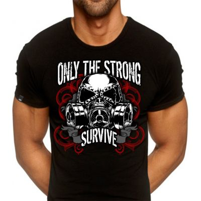 Only the Strong Survive Shirt